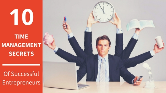 10_TIME_MANAGEMENT_SECRETS_OF_ENTREPRENEURS
