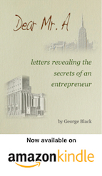 Dear Mr. A Amazon Book on secrets of an entrepreneur by George Black